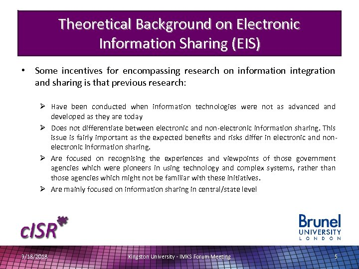 Theoretical Background on Electronic Information Sharing (EIS) • Some incentives for encompassing research on
