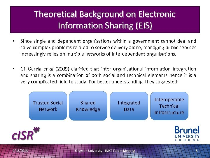 Theoretical Background on Electronic Information Sharing (EIS) • Since single and dependent organisations within