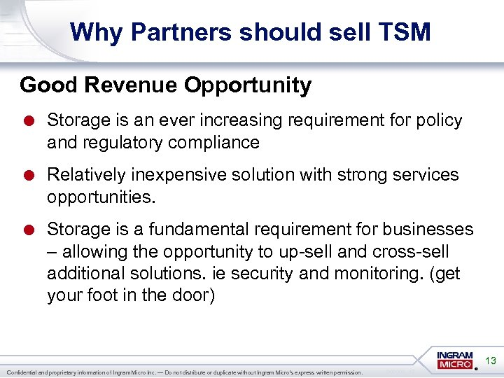 Why Partners should sell TSM Good Revenue Opportunity = Storage is an ever increasing