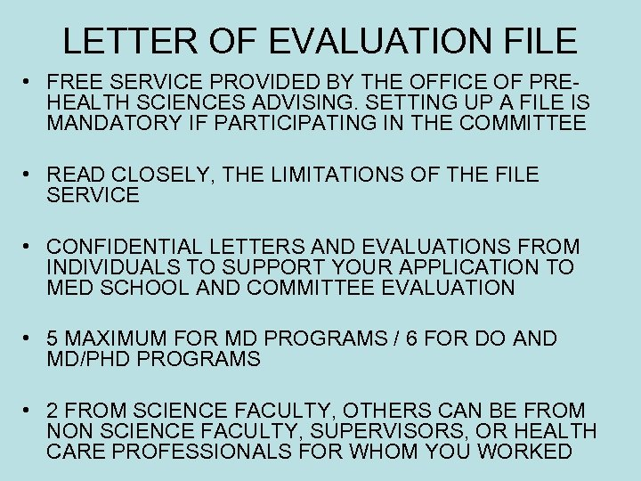 LETTER OF EVALUATION FILE • FREE SERVICE PROVIDED BY THE OFFICE OF PREHEALTH SCIENCES