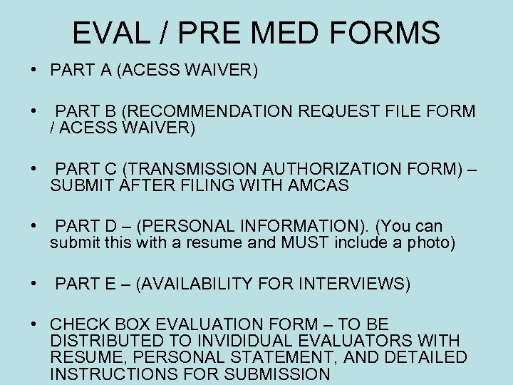 EVAL / PRE MED FORMS • PART A (ACESS WAIVER) • PART B (RECOMMENDATION