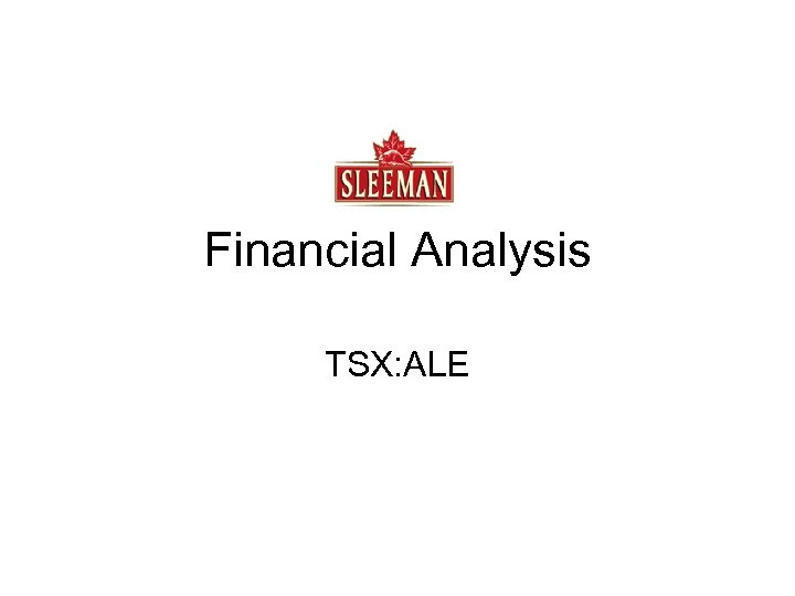 Financial Analysis TSX: ALE