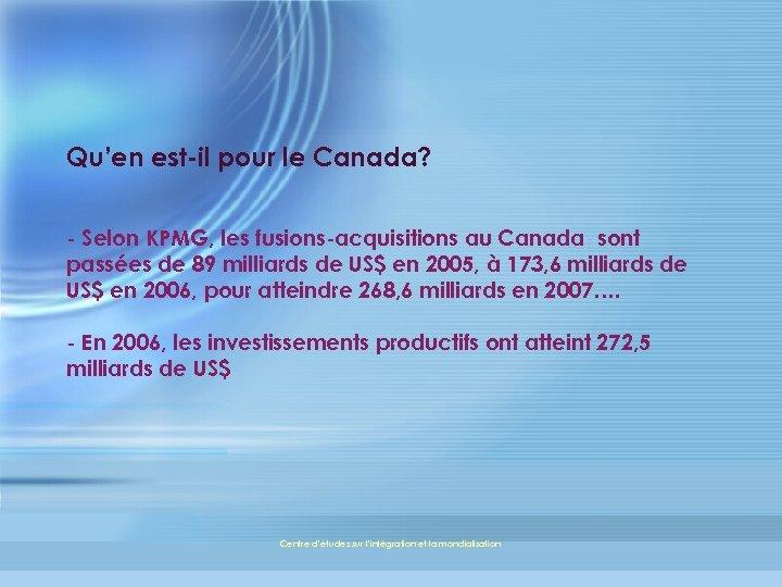 Qu'en est-il pour le Canada? - Selon KPMG, les fusions-acquisitions au Canada sont passées
