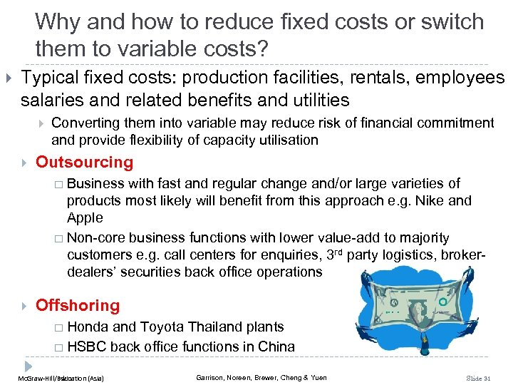 Why and how to reduce fixed costs or switch them to variable costs? Typical