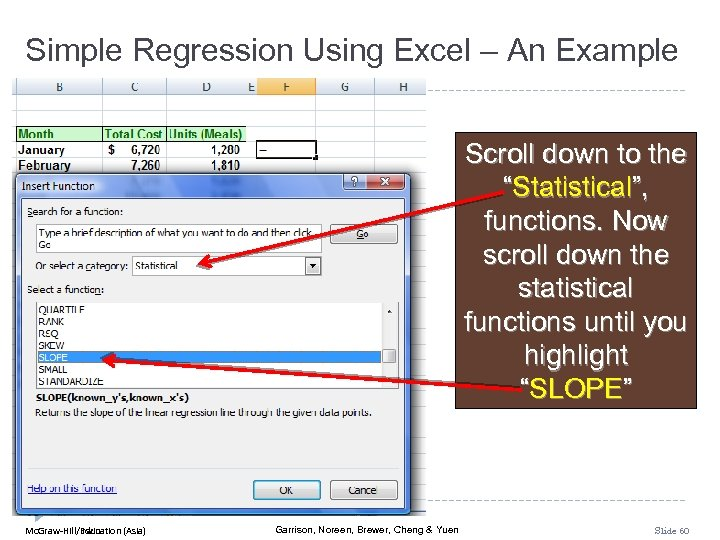 "Simple Regression Using Excel – An Example Scroll down to the ""Statistical"", functions. Now"