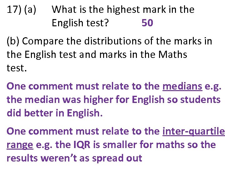 17) (a) What is the highest mark in the English test? 50 (b) Compare