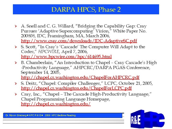 "DARPA HPCS, Phase 2 Ø Ø Ø A. Snell and C. G. Willard, ""Bridging"