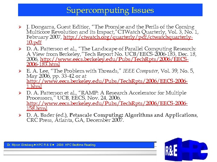 "Supercomputing Issues Ø Ø Ø J. Dongarra, Guest Editior, ""The Promise and the Perils"