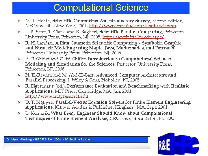 Computational Science Ø Ø Ø Ø M. T. Heath, Scientific Computing: An Introductory Survey,
