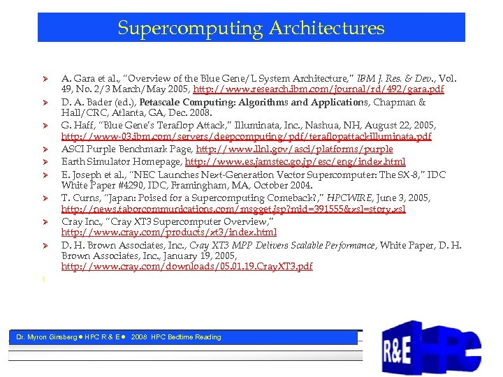 "Supercomputing Architectures Ø Ø Ø Ø Ø A. Gara et al. , ""Overview of"