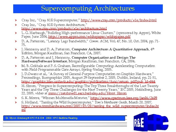 "Supercomputing Architectures Ø Ø Ø Cray Inc. , ""Cray X 1 E Supercomputer, """