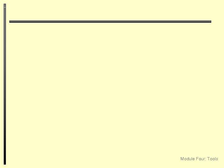 Module Four: Tools