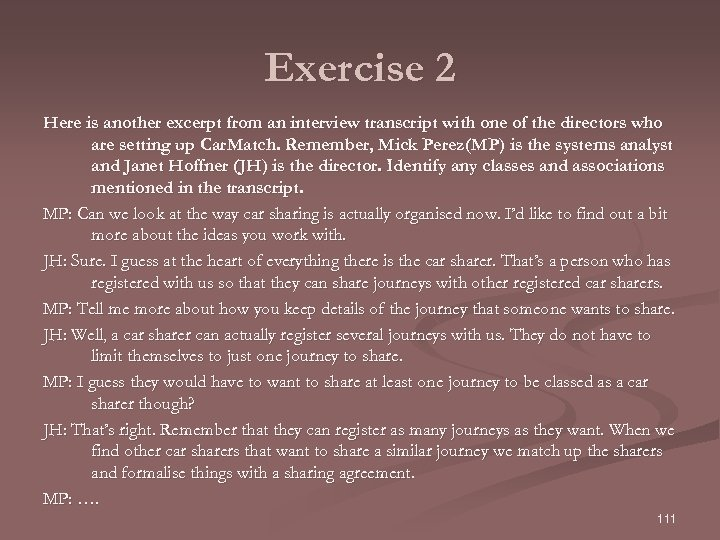 Exercise 2 Here is another excerpt from an interview transcript with one of the