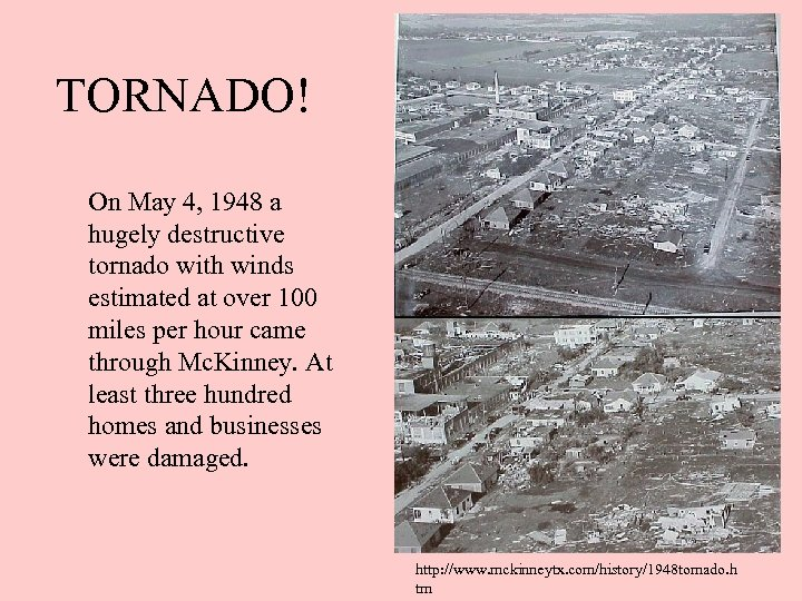 TORNADO! On May 4, 1948 a hugely destructive tornado with winds estimated at over