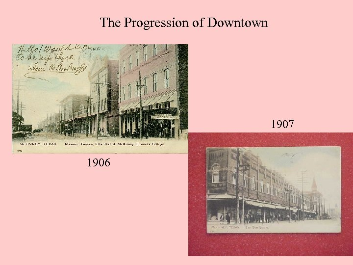 The Progression of Downtown 1907 1906