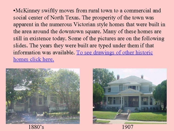 • Mc. Kinney swiftly moves from rural town to a commercial and social