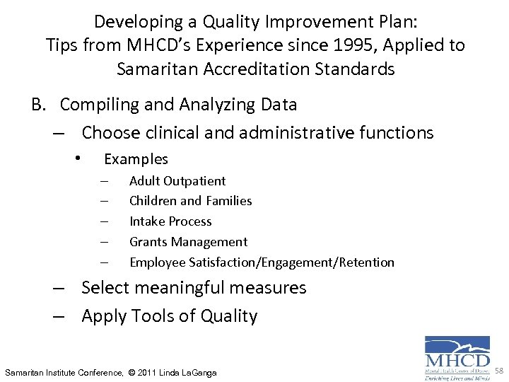 Developing a Quality Improvement Plan: Tips from MHCD's Experience since 1995, Applied to Samaritan