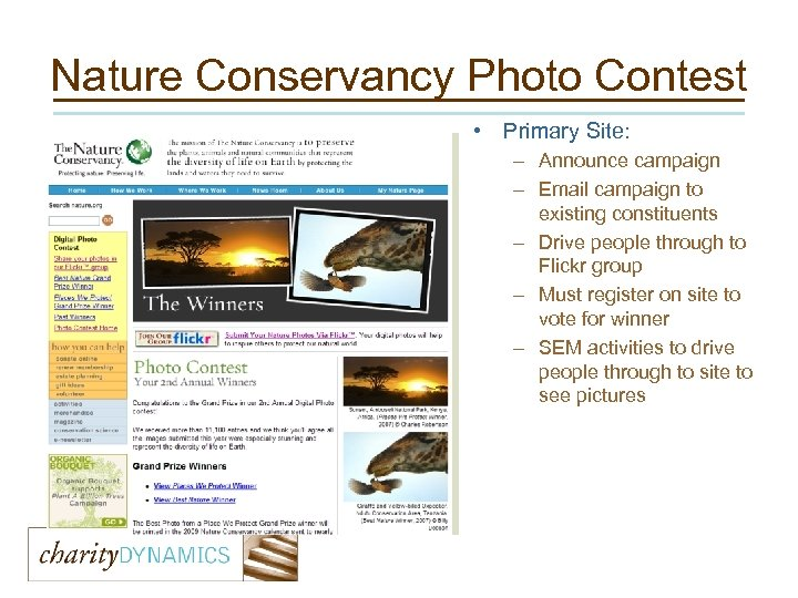 Nature Conservancy Photo Contest • Primary Site: – Announce campaign – Email campaign to