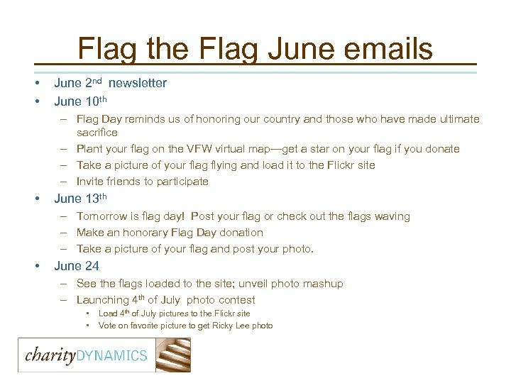 Flag the Flag June emails • • June 2 nd newsletter June 10 th