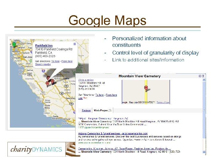 Google Maps - Personalized information about constituents Control level of granularity of display -