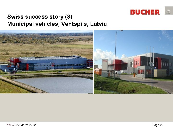 Swiss success story (3) Municipal vehicles, Ventspils, Latvia WTO 27 March 2012 Page 20