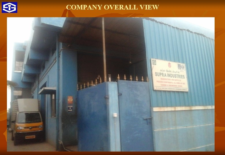 COMPANY OVERALL VIEW 13 9