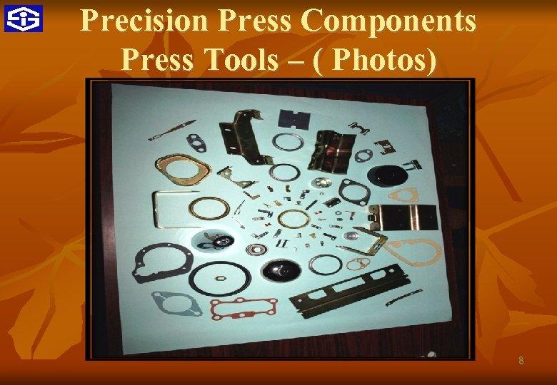 Precision Press Components Press Tools – ( Photos) 8