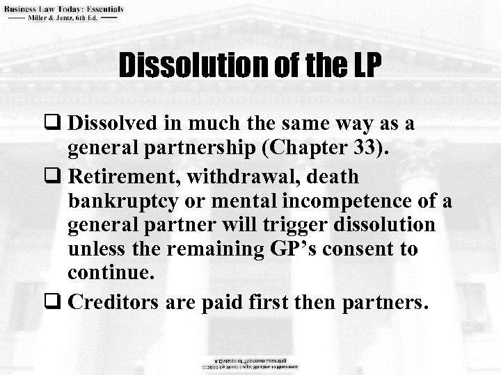 Dissolution of the LP q Dissolved in much the same way as a general