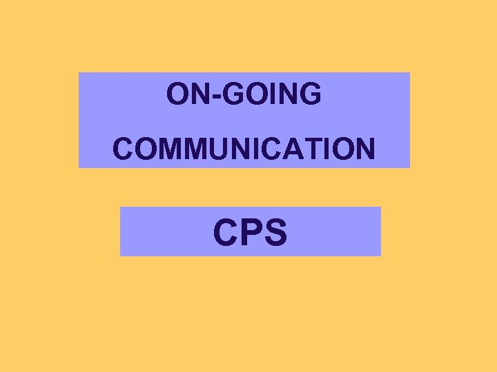 ON-GOING COMMUNICATION CPS