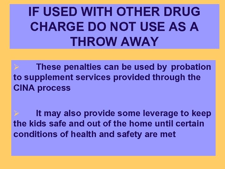 IF USED WITH OTHER DRUG CHARGE DO NOT USE AS A THROW AWAY These