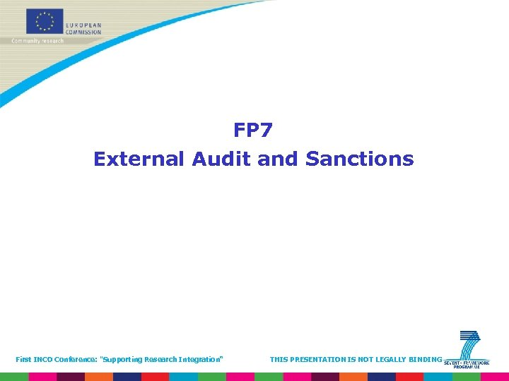 FP 7 External Audit and Sanctions First INCO Conference: