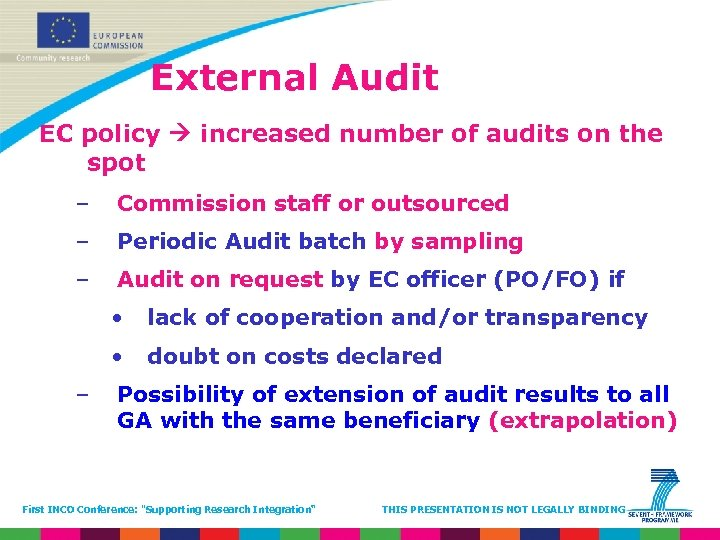 External Audit EC policy increased number of audits on the spot – Commission staff