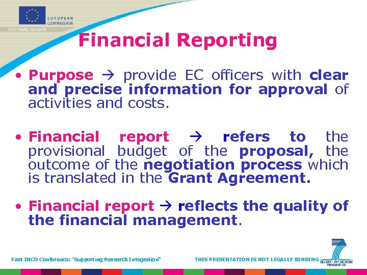 Financial Reporting • Purpose provide EC officers with clear and precise information for approval