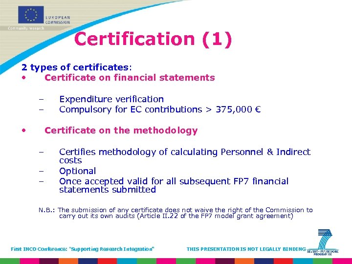 Certification (1) 2 types of certificates: • Certificate on financial statements – – •