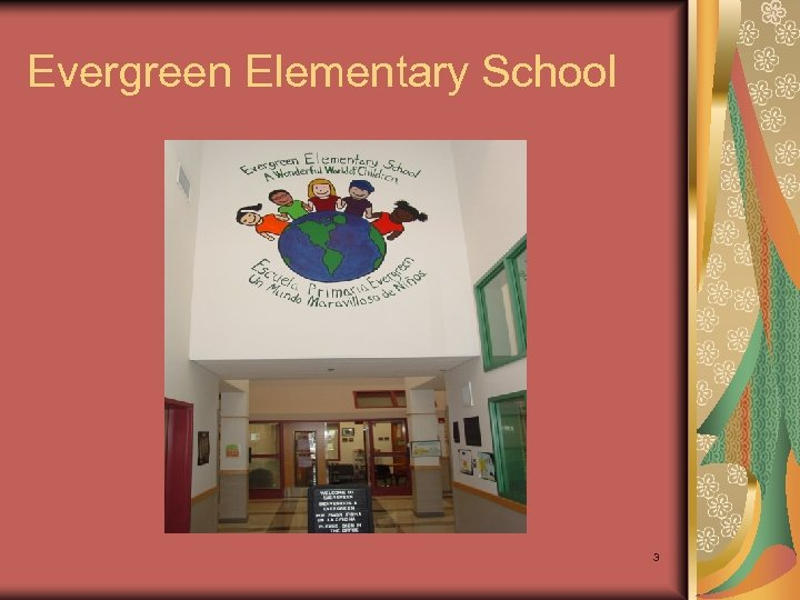 Evergreen Elementary School 3