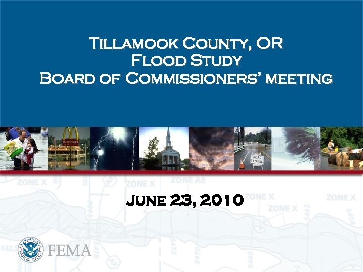 Tillamook County, OR Flood Study Board of Commissioners' meeting June 23, 2010
