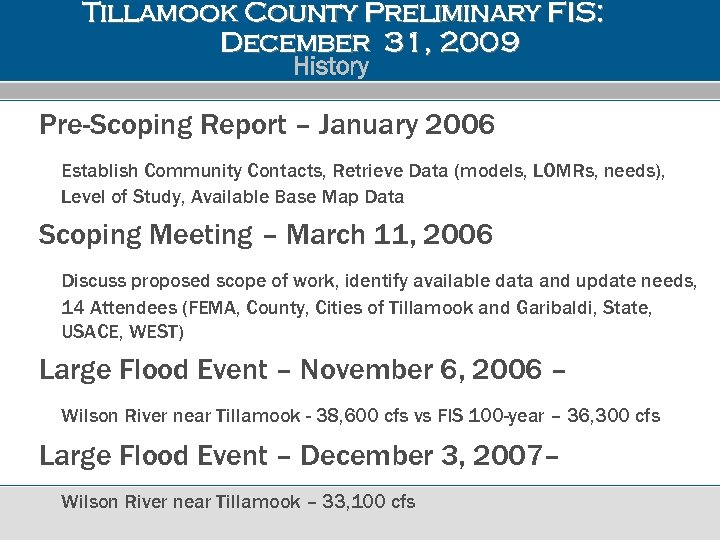 Tillamook County Preliminary FIS: December 31, 2009 History Pre-Scoping Report – January 2006 Establish