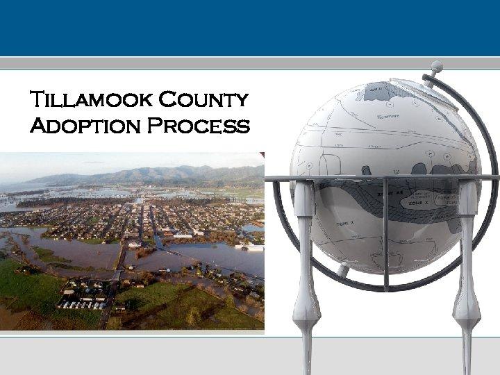 Tillamook County Adoption Process