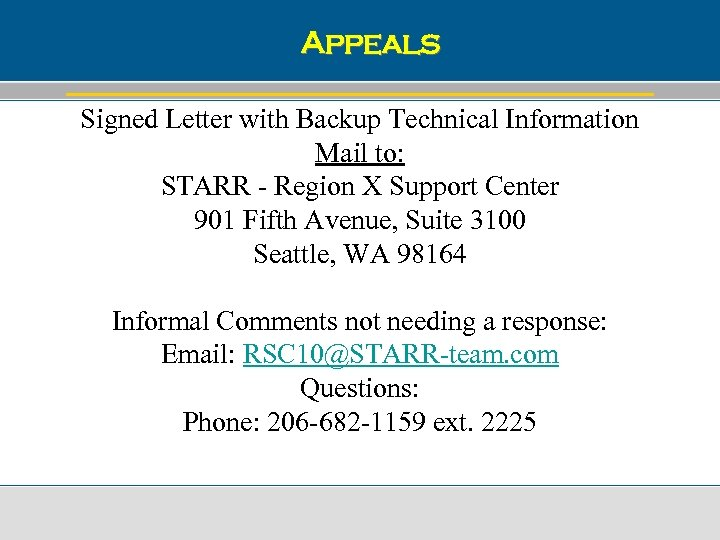 Appeals Signed Letter with Backup Technical Information Mail to: STARR - Region X Support
