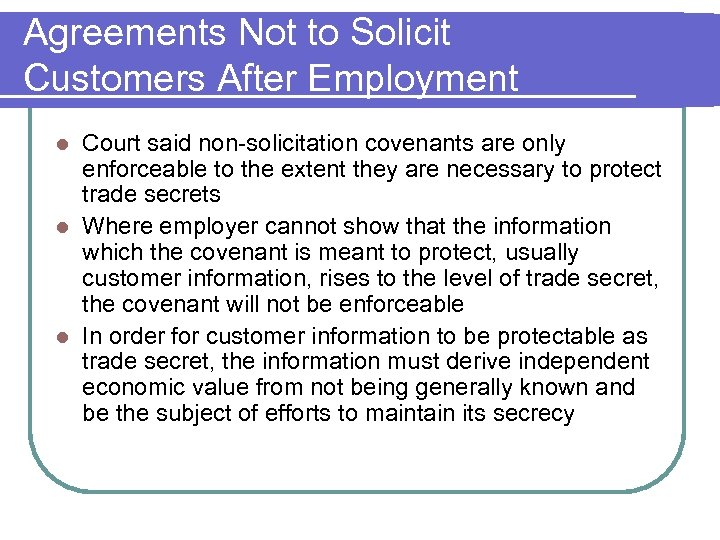 Agreements Not to Solicit Customers After Employment Court said non-solicitation covenants are only enforceable