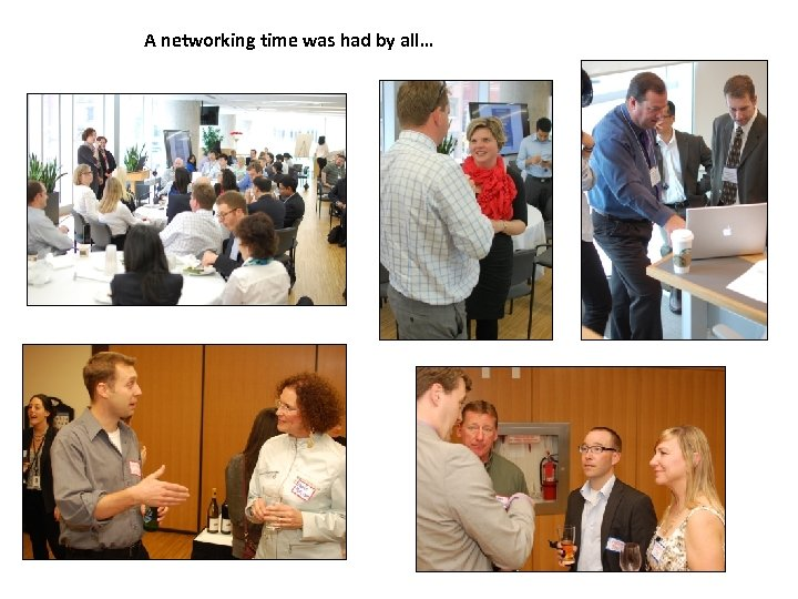 A networking time was had by all…