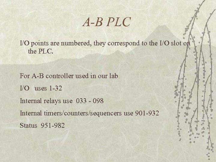PROGRAMMABLE LOGIC CONTROLLERS Richard A Wysk IE 450
