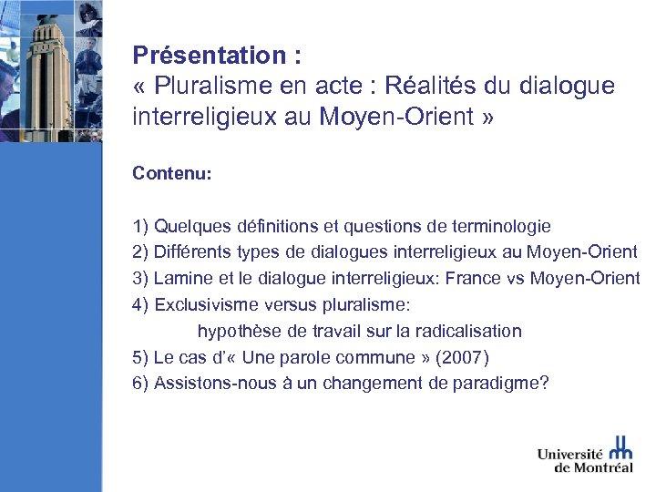 Présentation : « Pluralisme en acte : Réalités du dialogue interreligieux au Moyen-Orient »