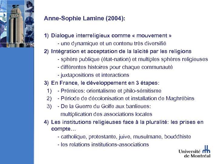 Anne-Sophie Lamine (2004): 1) Dialogue interreligieux comme « mouvement » - une dynamique et