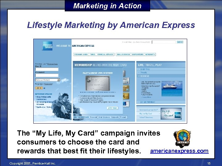 """Marketing in Action Lifestyle Marketing by American Express The """"My Life, My Card"""" campaign"""