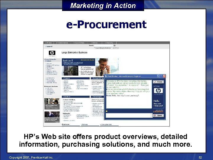 Marketing in Action e-Procurement HP's Web site offers product overviews, detailed information, purchasing solutions,