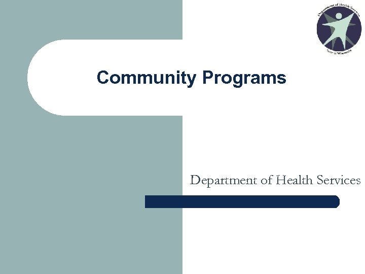 Community Programs Department of Health Services