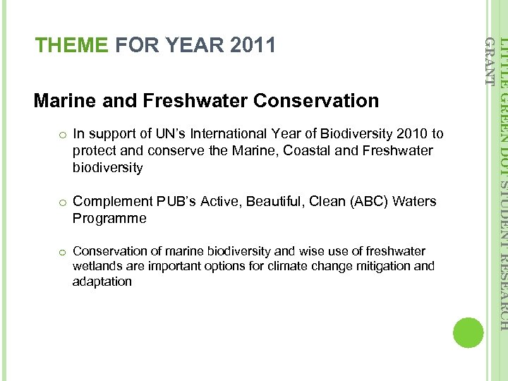 Marine and Freshwater Conservation o In support of UN's International Year of Biodiversity 2010