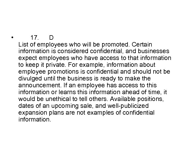 • 17. D List of employees who will be promoted. Certain information is