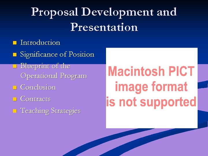 Proposal Development and Presentation n n n Introduction Significance of Position Blueprint of the